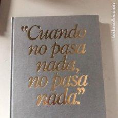Libros: CUANDO NO PASA NADA NO PASA NADA. Lote 180882247