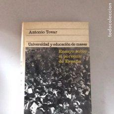 Libros: UNIVERSIDAD Y EDUCACIÓN DE MASAS. Lote 180895791