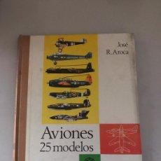 Libros: AVIONES 25 MODELOS. Lote 180897088