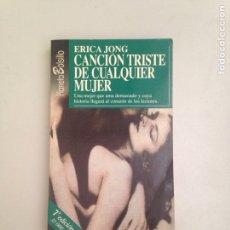Libros: CANCIÓN TRISTE DE CUALQUIER MUJER. Lote 181085483