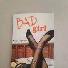 Libros: BAD GIRLS. Lote 181086048