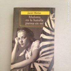 Libros: MAÑANA EN LA BATALLA PIENSA EN MÍ. Lote 181086191