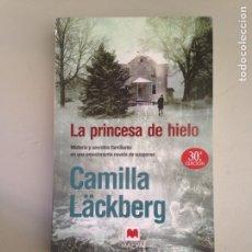 Libros: LA PRINCESA DE HIELO. Lote 181124753
