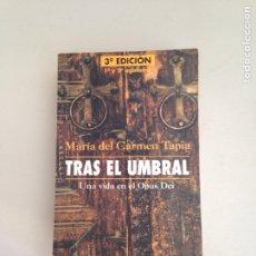 Libros: TRAS EL UMBRAL. Lote 181145225