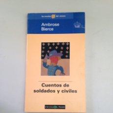 Libros: CUENTOS DE SOLDADOS Y CIVILES. Lote 181146058