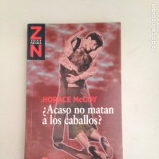 Libros: ACASO NO MATAN A LOS CABALLOS. Lote 181146320