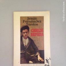 Libros: CABEZA RAPADA. Lote 181158136