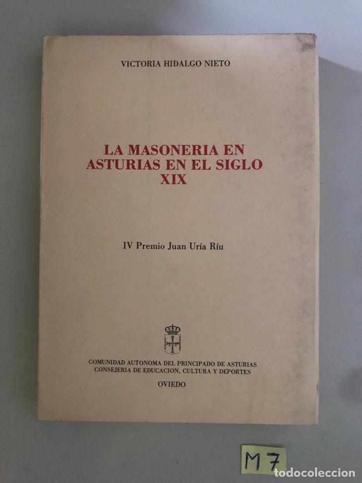 LA MASONERÍA EN ASTURIAS EN EL SIGLO XIX (Libros nuevos sin clasificar)