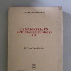 Libros: LA MASONERÍA EN ASTURIAS EN EL SIGLO XIX. Lote 181435748