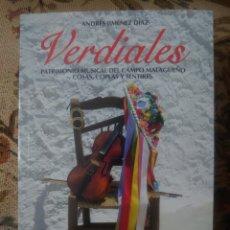 Livres: VERDIALES LIBRO DE 304 PÁGINAS POR ANDRÉS JIMÉNEZ DÍAZ AÑO 2009. Lote 181625320