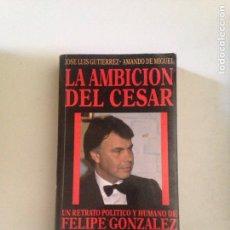 Libros: LA AMBICIÓN DEL CÉSAR. Lote 182086008