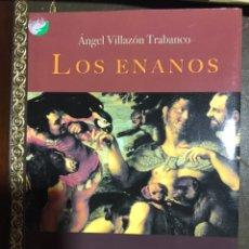 Libros: LOS ENANOS. ÁNGEL VILLAZON TRABANCO. Lote 182708911