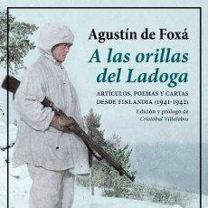Libros: A LAS ORILLAS DEL LADOGA.AGUSTÍN DE FOXÁ.. Lote 182813286