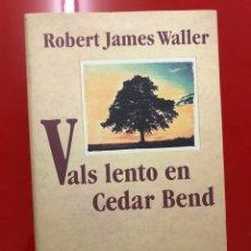 Libros: LIBRO. VALS LENTO EN CEDAR BEND. Lote 182838845
