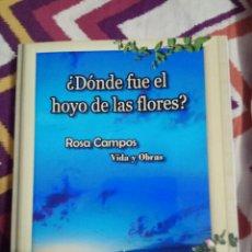 Libros: ¿ DÓNDE FUE EL HOYO DE LAS FLORES?. Lote 183517156