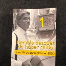 Libros: TIEMBLE DESPUÉS DE HABER REÍDO. Lote 183563333