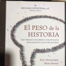 Libros: EL PESO DE LA HISTORIA MICHAEL LEVENTHAL. Lote 183611463