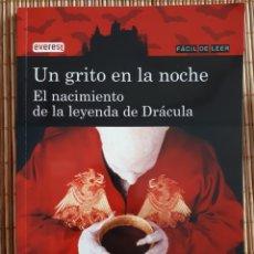Libros: LIBRO UN GRITO EN LA NOCHE,EL NACIMIENTO DE LA LEYENDA DE DRÁCULA. Lote 183662412