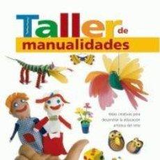 Libros: TALLER DE MANUALIDADES EQUIPO PARRAMON COLECCIÓN: GRANDES LIBROS DE REFERERENCIA GF TD. Lote 183693835