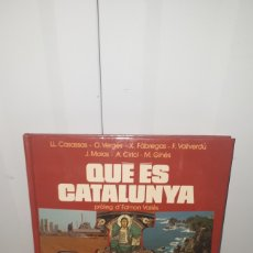 Libros: QUE ES CATALUNYA PROLEG D EDMON VALLES LLUIS CASASSAS Y OTROS. Lote 183724465