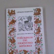 Libros: MILAGROS DE NUESTRA SEÑORA. Lote 184040398