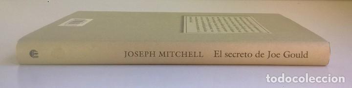 Libros: EL SECRETO DE JOE GOULD,DE JOSEPH MITCHELL - CÍRCULO DE LECTORES - AÑO 2000 - LIBRO NUEVO - Foto 3 - 184410402