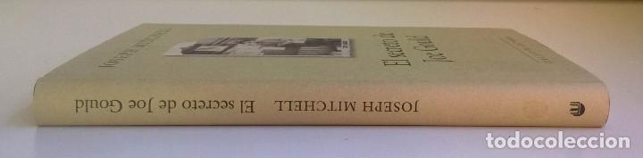 Libros: EL SECRETO DE JOE GOULD,DE JOSEPH MITCHELL - CÍRCULO DE LECTORES - AÑO 2000 - LIBRO NUEVO - Foto 4 - 184410402
