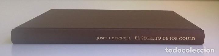 Libros: EL SECRETO DE JOE GOULD,DE JOSEPH MITCHELL - CÍRCULO DE LECTORES - AÑO 2000 - LIBRO NUEVO - Foto 11 - 184410402