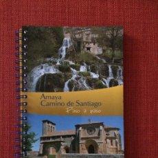 Libros: AMAYA. CAMINO DE SANTIAGO, PASO A PASO (GUÍAS DE BURGOS). Lote 187484561