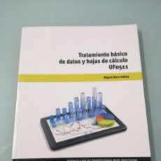 Libros: TRATAMIENTO BASICO DE DATOS Y HOJAS DE CALCULO. MIGUEL MORO VALLINA. ED. PARANINFO. UF0511. Lote 190088477