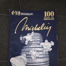 Libros: MICHELIN 100 AÑOS DE BIBENDUM / 105 PAGINAS CON FOTOS. Lote 190296077