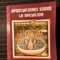 Libros: APRECIACIONES SOBRE LA INICIACION - RENE GUENON (EDICIONES MASONICAS). Lote 190862377