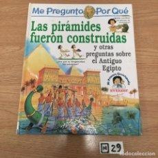 Libros: LAS PIRÁMIDES FUERON CONSTRUIDAS. Lote 191218178