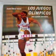Libros: REVISTA: LOS JUEGOS OLÍMPICOS, UNA ILUSIÓN UNIVERSAL ANDRÉS MERCE VARELA. Lote 191744670