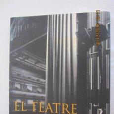 Libros: EL TEATRE A ALACANT 1833 - 1936 LLORET I ESQUERDO JAUME . Lote 192255142