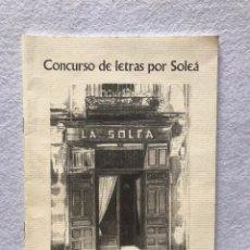 Libros: FLAMENCO. CONCURSO DE LETRAS POR SOLEÁ. MANOLO GARRIDO, ÁNGEL VELA, PEPE LEÓN. SEVILLA. Lote 192631065