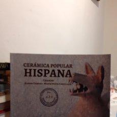 Livres: CERÁMICA POPULAR HISPANA-LEGADO. Lote 192982420