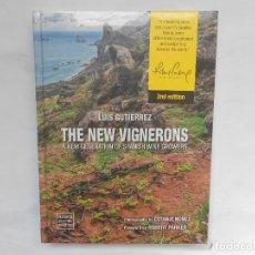 Libros: THE NEW VIGNEROS - A NEW GENERATION OF SPANISH WINE GROWERS - LUIS GUTIERREZ - NUEVO. Lote 193066610