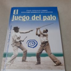 Libros: LIBRO EL JUEGO DEL PALO (ART. NUEVO) 1° EDICIÓN. Lote 193074923