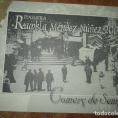 Libros: ALICANTE COMERCIOS ANTIGUOS FOTOS HOGUERAS RAMBBLA MENDEZ NUÑEZ 2005. Lote 193849668