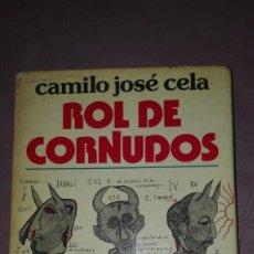 Libros: ROL DE LOS CORNUDOS/ CAMILO JOSE CELA. Lote 194200466