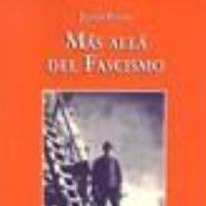 Libros: MAS ALLA DEL FASCISMO. JULIUS EVOLA OJEDA GASTOS DE ENVIO GRATIS. Lote 194387755