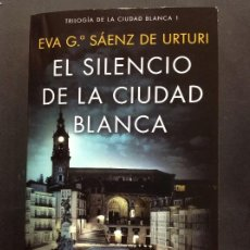 Libros: EL SILENCIO DE LA CIUDAD BLANCA URTURI SAENZ EVA. Lote 195715295