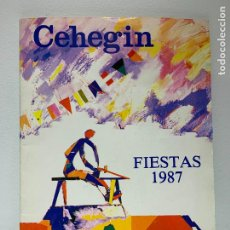 Libros: LIBRO PROGRAMAS DE FIESTAS CEHEGIN 1987. Lote 195824338