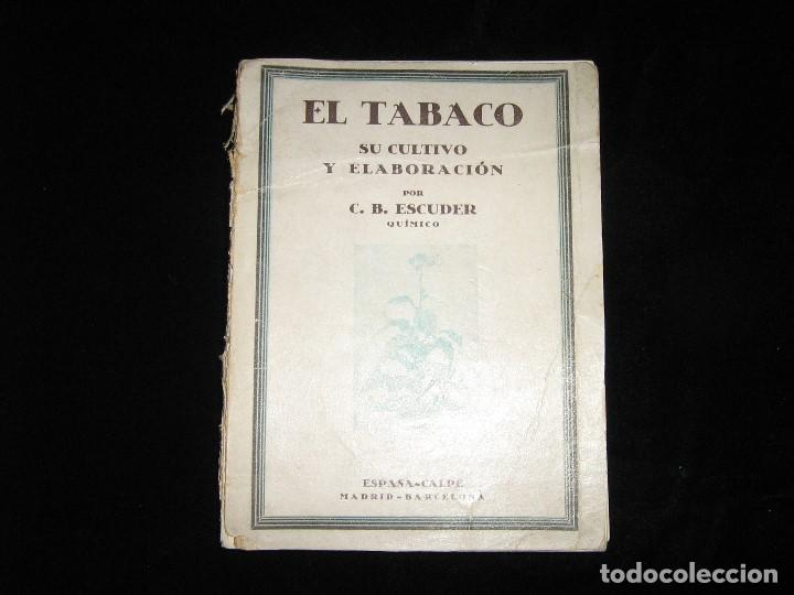 EL TABACO SU CULTIVO Y ELABORACION AÑO 1938 (Libros nuevos sin clasificar)