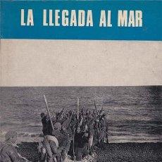 Libros: LA LLEGADA AL MAR - MARTINEZ BANDE, J.MANUEL. Lote 196090315