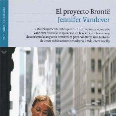 Libros: EL PROYECTO BRONTE - VANDEVER, JANNIFER. Lote 196095348