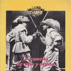 Libros: LA COMEDIA DE CAPA Y ESPADA - VV.AA. Lote 196095555