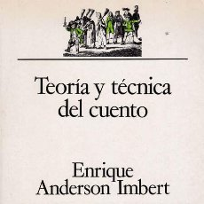Libros: TEORIA Y TECNICA DEL CUENTO - ANDERSON IMBERT, ENRIQUE. Lote 196095658
