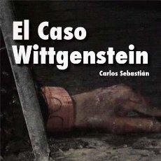 Libros: EL CASO WITTGENSTEIN - SEBASTIAN, CARLOS. Lote 196096106